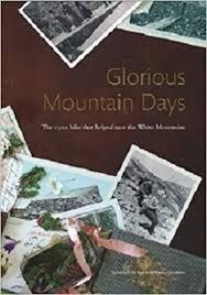 Glorious Mountain Days
